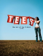 Tees - The Art Of The T-Shirt [Guys]